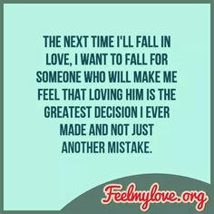 Absolutely! Falling For Someone, Falling In Love, That's Love, Love Him, Love Of My Life, Things I Want, Feelings