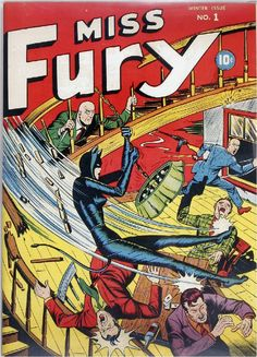 """""""Miss Fury"""" by """"Tarpé"""" (June Tarpé Mills). Miss Fury has the distinction of being the first comic heroine. She beat Wonder Woman to the punch by some six months when her strip was launched in 1941."""