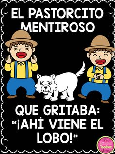 The Boy Who Cried Wolf in Spanish. A fable that includes the story in spanish, sequencing, summarization graphs and organizing charts, story structure, setting and a critic of the book graph.