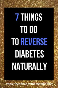 I want to show you 7 helpful tips to avoid or reverse type 2 diabetes without. Beat Diabetes, Gestational Diabetes, How To Cure Diabetes, Diabetes Books, The Cure, Reverse Diabetes Naturally, Regulate Blood Sugar, Natural Treatments, Diets