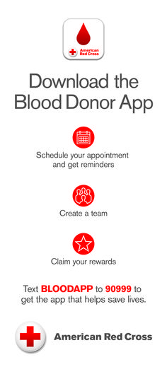 The #RedCrossBloodApp puts the power to save lives in the palm of your hand! Schedule and manage donation appointments, track your donation history, earn rewards and badges, share your experience on social networks, and invite others to join a lifesaving team! Download today at www.redcrossblood.org/bloodapp!