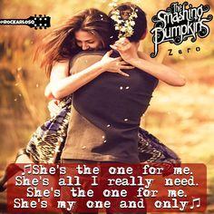 ♫She's the one for me She's all I really need She's the one for me She's my one and only♫ #SmashingPumpkins #Zero #BillyCorgan #HappyBirthdayBillyCorgan  #lyrics #lyricstoliveby #lyricsoftheday #relatablelyrics #love #qotd #favoritesong #bestsong #listentothis #goodmusic #instamusic #relatedlyrics #quotes #instatext #textgram #lyricsoftheday #quotesdaily #versagram #quotesgram #tweetgram #songquote #inspiration #tagstagramers #tagsta