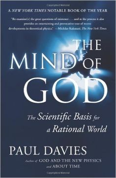 The Mind of God: The Scientific Basis for a Rational World: Paul Davies: 9780671797188: Amazon.com: Books