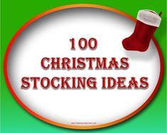 CHRISTMAS STOCKING IDEAS.............