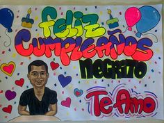 Pancarta de cumpleaños  Whatsapp 0414-9758612 Birthday Party Decorations, Birthday Parties, Body Art Tattoos, Graffiti, Mandala, Banner, Entertaining, Blog, Diy