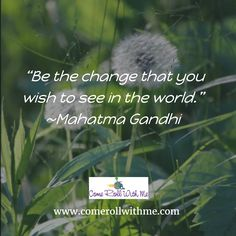Be the change! #inspirational #quotes #Gandhi #wish #change #overcome #Cerebralpalsy #disabilities #advocacy #advocate #faith #hope #believe