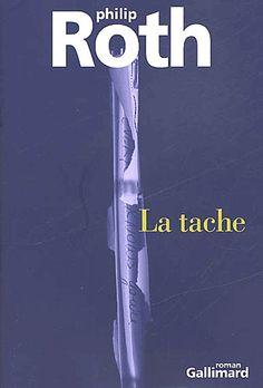 Philip Roth - La Tache