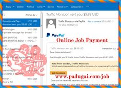 Today am got instant payout from TM site, which one is paying daily revenue share for advertising our affiliate product.  Am investing some money for promoting GBDgift.com affiliate link, which one is paying $16536   Andso, earn daily revenue from ads pack .. like 10% extra profit for my expenses.  No, am do online job with Profit.  join today > www.padugai.com/job