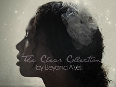 Clear Collection  F/W 2013. By Beyond A Veil