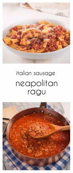 Neapolitan ragu is loaded with big Italian sausage and tomato flavour.