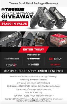 Enter to #Win Taurus Dual Pistol Package #Giveaway #Sweepstakes #Contest #Firearms via Gunwinner.com, Guns Ammo Tactical, On Target Magazine, CrossBreed Holsters, LLC,& PolyCase Ammunition https://wn.nr/z2jwDU <--- ENTER VIA LINK