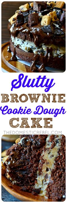 """Slutty Brownie Cookie Dough Cake 
