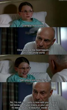 Little Miss Sunshine... This part gets me every single time.