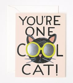 You're One Cool Cat Card