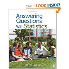Finally, an introductory statistics textual content that provides broad coverage, restricted principle, clear explanations, plenty of practical alternatives, and examples that engage todays college students! Utilizing Normal Social Survey knowledge from 1980 and 2010, Robert Szafran asks college students to consider how young adults have changed over the last 30 years. Students learn to pick an application data evaluation method, perform the analysis, and draw applicable conclusions.