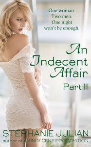 http://literarynook.com/wp-content/uploads/2014/07/Indecent-Affair-Part-III-Cover-187x300.jpg