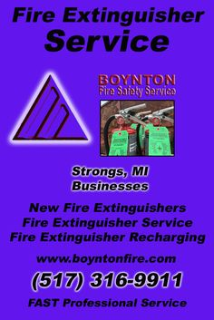 Fire Extinguisher Service Strongs, MI.  (517) 316-9911 Check out Boynton Fire Safety Service.. The Complete Source for Fire Protection in Michigan. Call us Today!