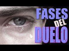 Las cinco Fases de un Duelo - YouTube
