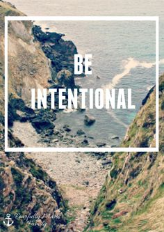 Be Intentional. Be Intentional with your time. Be Intentional with your relationship. Be Intentional with your faith. Live an intentional life with this 4-day mini series on an intentional life. #beintentional #yesmeansyes #nomeansno #Christian #faith