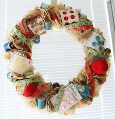 sewing notions wreath - great for a sewing or craft room