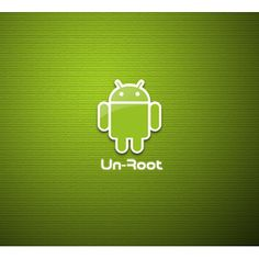 Unroot Android phone/tablet