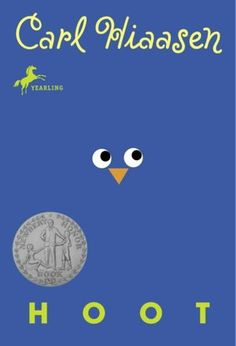 Hoot (Made into a movie) GREAT BOOK