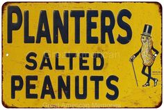 Planters Salted Peanuts Vintage Look Reproduction Metal Sign 8x12 8121590