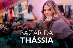 Bazar da Thássia 2015 #TNShareADream