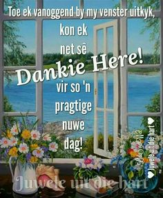 Good Morning Wishes, Day Wishes, Good Morning Quotes, Goeie Nag, Goeie More, Afrikaans Quotes, Special Quotes, Plants, Alzheimers
