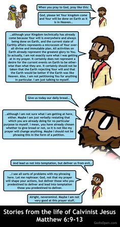 Religion Meme.  Stories from the life of Calvinist Jesus Matthew 6:9-13.  Open Theism.
