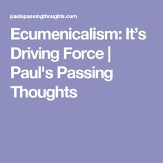 Ecumenicalism: It's Driving Force Driving Force, Illustrations, Thoughts, Illustration, Illustrators, Ideas