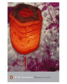 Women in Love (Penguin Modern Classics) by D. H. Lawrence & Mark Kinkead-Weekes