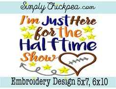 Embroidery Design: I'm Just Here for the by ChickpeaEmbroidery