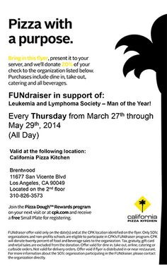 Pizza with a Purpose – CPK Apr. 3   We Will Find A Cure Brentwood for Los Angeles peeps! #pizza #charity #beatcancer #losangeles Leukemia And Lymphoma Society, Organization Lists, Beat Cancer, Anything Is Possible, Fundraising, Charity, Catering, Peeps, The Cure