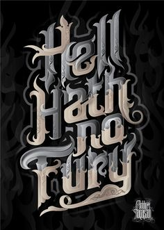 """Hell Hath No Fury,"" like some mean type."