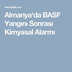 Almanya'da BASF Yangını Sonrası Kimyasal Alarmı