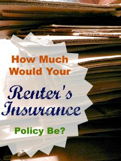 Organizing Life with Less: How Much Would Your Renter's Insurance Be?