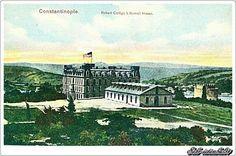 Robert Koleji. Şu an Boğaziçi Üniversitesi. - 1900'ler. Hisarüstü, İstanbul.