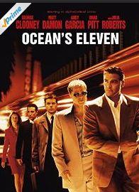 Watch Ocean's Eleven with George Clooney,Brad Pitt,Matt Damon on amazon prime.
