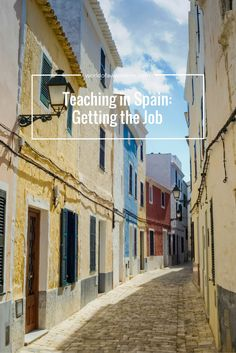 I teach English abroad. In this post I'll detail exactly what I do and give you all the deets on how you can teach in Spain as well.