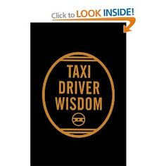 Taxi Driver Wisdom by Risa Mickenberg Brian Lee, Easy Listening Music, Cab Driver, I Love Ny, Faux Leather Leggings, 20th Anniversary, Used Books, Love Book, Book Recommendations