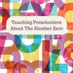 This collection of preschool activities suggests creative ideas to introduce the concept of zero to children. Read on for quick and easy ideas you can use in your classroom today.