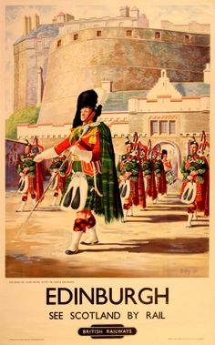 Edinburgh British Railways Royal Scots, 1951 - original vintage poster by Berry Posters Uk, Train Posters, Railway Posters, Vintage Travel Posters, Vintage Postcards, Vintage Advertisements, Vintage Ads, British Railways, British Travel