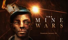 The coal miners' battle for dignity led to the largest armed insurrection since the American Civil War.