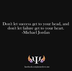 ~ Michael Jordan