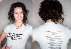 Resume t-shirt...I don't know how I feel about it lol