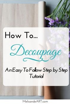 How To Decoupage: Easy and Cheap Home Update Technique Looking for a fun, easy, and inexpensive way to update or upcycle home accessories? Or maybe you want a creative idea for DIY gifts. Napkin Decoupage, Decoupage Vintage, Decoupage Paper, Decoupage Ideas, Decoupage How To, Diy Decoupage With Fabric, How To Decopage Furniture, Diy Paper, Paper Crafts