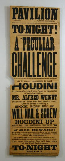"""A Peculiar Challenge. Leicester, Wilson's   New Walk Colour Printing Works, ca. 1915. Broadside panel (10   x 30"""") describing an escape challenge made to Houdini in which   the great magician was challenged to escape from a regulation   packing case. Paper browned and some restoration to text.   Linen backed."""