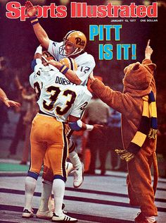 Sports Illustrated - 1977 Pittsburgh - NCAA Division I Champions! Super Bowl XI was played on 1 Issue of the Greatest Season in Pittsburgh Panther History! University Of Pittsburgh, Pittsburgh Sports, Pittsburgh City, Pitt Panthers, Panthers Football, Sports Magazine Covers, Tony Dorsett, College Football Players, Sports Illustrated Covers