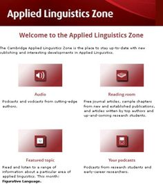 The Cambridge Applied Linguistics Zone is the place to stay up-to-date with new publishing and interesting developments in Applied Linguistics.